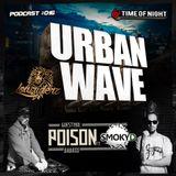 Lowriderz - Urban Wave Podcast 016 (Guest mix by POISON & MC Smoky Dogg)