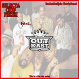 Selecta Chip Fresh Spins...Outkast (Live Mix Series)