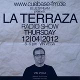 Vin Vega - La Terraza Radio Show (12.04.2012)