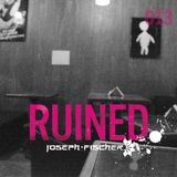 Ruined Radio - 013 (August 2016)