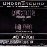 Laurent Hô - The Underground Live 60 Minute Mix Cassette (Side B) [Underground Music UMTAPE 02]