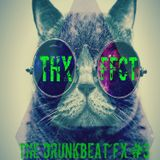 The DrunkBeat FX #03-THXFFCT