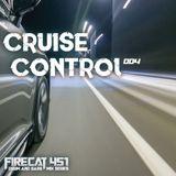 Firecat 451 Presents: Cruise Control Vol.4 - A Drum & Bass Mix Series