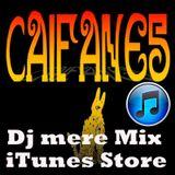 DJ MERE  - CAIFANES MIX