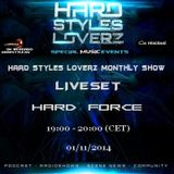 Hard Force - Hard Styles Loverz Monthly Show - Hardstyle.nu - Saturday 01 November 2014
