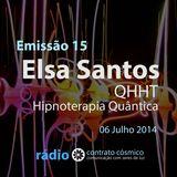 Emissão 15 - Elsa Santos sobre Hipnoterapia Quântica // Rádio Contrato Cósmico