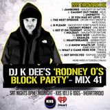 RODNEY O'S BLOCK PARTY (KIIS FM & IHEARTRADIO) MIX 41 (1999 THROWBACK'S)