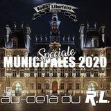 """Au-Delà du R.L """"spéciale municipales 2020"""" (13.03.2020) / vendredi 19h"""