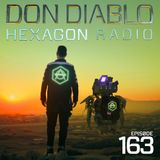 Don Diablo : Hexagon Radio Episode 163