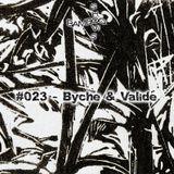 Bamboo Shows 023 - Byche & Validé (SISMO Festival) - 20.02.19