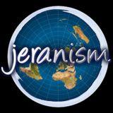 Jeran Campanella (Jeranism) - Freethinking the Flat Earth