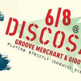 Groove Merchant live @DISCOSAURS (6-8-16 Warming Up Set)