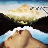 Gentle Knife: Eponymous Album / Album Eponyme