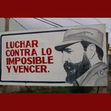 Fidel Castro: Hasta la Victoria Siempre!
