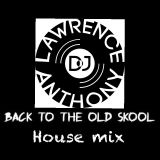 dj lawrence anthony oldskool house in the mix 157