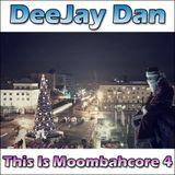 This Is MOOMBAHCORE 4 [2013]