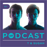 UKF Podcast #101 - T & Sugah
