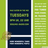 Max Kater on Soulmix-Radio – More Fav Tunes - 08/05/2018 - Hour 1