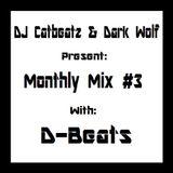 Guest Mix: D-Beats, DJ Catbeatz and Dark Wolf