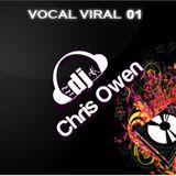 Chris Owen presents Vocal Viral 01