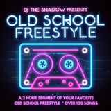 The Shadow Presents Old School Freestyle (2 Hour Megamix)
