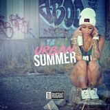 Urban Summer - Hip Hop - UK Rap - Dancehall - Afro - @DJRUGRAT