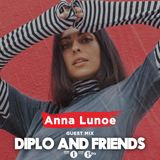 Anna Lunoe - Diplo & Friends, 22/06/19