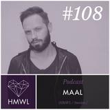 HMWL Podcast 108 - MAAL [Stockholm, Sweden]