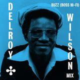 "Buzz (Boss Hi-Fi) ""Delroy Wilson"" Mix"