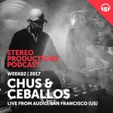 WEEK02_17 Chus & Ceballos Live from Audio, San Francisco (US)