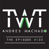 Andrés Machado's TranceWorld Tunes #033 with Rodrigo Ponce as Guestmixer (Sat 05 May/ Tue 08 May)
