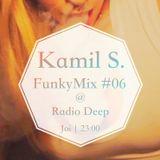 Kamil S. - FunkyMix Podcast #06 @ Radio Deep (26.03.2015)