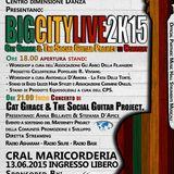BIG CITY LIVE 2K15 - Diretta Radiofonica - RadioSelfie & Radio Ashram & Radio Base