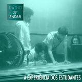 Rádio Terceiro Andar #5 - A Experiência dos Estudantes
