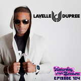 SNS EP124 - LAVELLE DUPREE
