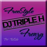 Freestyle Frenzy Pt.1 Re-Edited