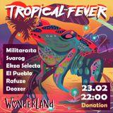 Zahadoom aka Doozer - Tropical Fever mix 23/02/2019 Wanderland Bar