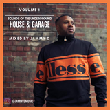 Sounds of the Underground - HOUSE & GARAGE Vol 1 mixed by Jammy D