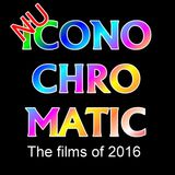 Nu Iconochromatic s01e05 - The films of 2016 in review