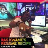 Reggae Recipe - 10/06/18 (Reggae / Dancehall / Bass / Bashment / Afrobeats)