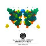 Little Corner w/ Sepia - 4th February 2017