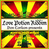 Love Potion Riddim (don corleon records 2008) Mixed By SELEKTA MELLOJAH FANATIC OF RIDDIM