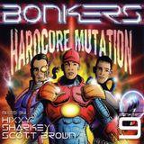 Bonkers 9 - Hardcore Mutation Cd3 Scott Brown