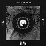 Shipwrecked Records 03: Slam