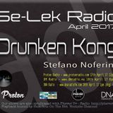 DRUNKEN KONG - Se-Lek Radio 18th April 2017