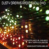 Dusty Dreams Radio Show 040