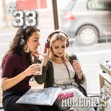 #33 Deine Homegirls - Podcast
