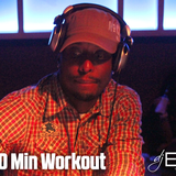 DJ Ekin's 30 Min Workout (5/10/13) ...giving you a boost of energy for your workout!