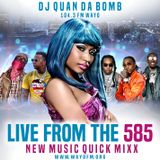 live from the 585 new music quick mix