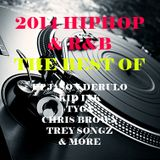 BEST OF 2014 HIPHOP & R&B ft JASON DERULO, KID INK, TYGA, CHRIS BROWN, TREY SONGZ & MORE